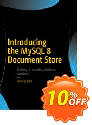 Introducing the MySQL 8 Document Store (Bell) discount coupon Introducing the MySQL 8 Document Store (Bell) Deal - Introducing the MySQL 8 Document Store (Bell) Exclusive Easter Sale offer for iVoicesoft