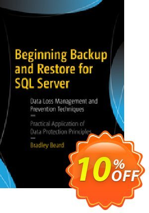 Beginning Backup and Restore for SQL Server (Beard) discount coupon Beginning Backup and Restore for SQL Server (Beard) Deal - Beginning Backup and Restore for SQL Server (Beard) Exclusive Easter Sale offer for iVoicesoft