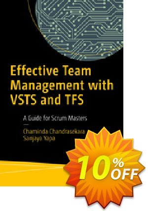 Effective Team Management with VSTS and TFS (Chandrasekara) discount coupon Effective Team Management with VSTS and TFS (Chandrasekara) Deal - Effective Team Management with VSTS and TFS (Chandrasekara) Exclusive Easter Sale offer for iVoicesoft