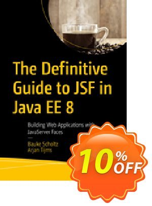 The Definitive Guide to JSF in Java EE 8 (Scholtz) discount coupon The Definitive Guide to JSF in Java EE 8 (Scholtz) Deal - The Definitive Guide to JSF in Java EE 8 (Scholtz) Exclusive Easter Sale offer for iVoicesoft