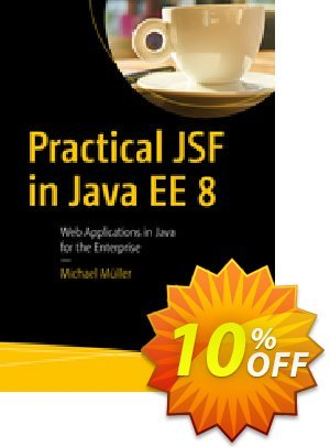 Practical JSF in Java EE 8 (Müller) discount coupon Practical JSF in Java EE 8 (Müller) Deal - Practical JSF in Java EE 8 (Müller) Exclusive Easter Sale offer for iVoicesoft