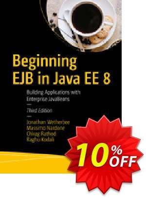 Beginning EJB in Java EE 8 (Wetherbee) discount coupon Beginning EJB in Java EE 8 (Wetherbee) Deal - Beginning EJB in Java EE 8 (Wetherbee) Exclusive Easter Sale offer for iVoicesoft