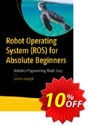 Robot Operating System (ROS) for Absolute Beginners (Joseph) Coupon discount Robot Operating System (ROS) for Absolute Beginners (Joseph) Deal. Promotion: Robot Operating System (ROS) for Absolute Beginners (Joseph) Exclusive Easter Sale offer for iVoicesoft