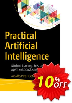 Practical Artificial Intelligence (Pérez Castaño) discount coupon Practical Artificial Intelligence (Pérez Castaño) Deal - Practical Artificial Intelligence (Pérez Castaño) Exclusive Easter Sale offer for iVoicesoft