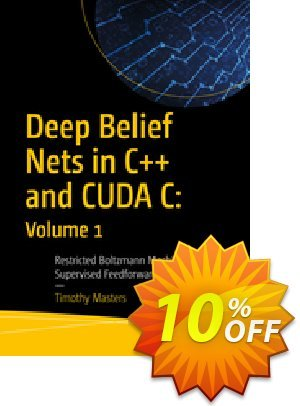 Deep Belief Nets in C++ and CUDA C: Volume 1 (Masters) 프로모션 코드 Deep Belief Nets in C++ and CUDA C: Volume 1 (Masters) Deal 프로모션: Deep Belief Nets in C++ and CUDA C: Volume 1 (Masters) Exclusive Easter Sale offer for iVoicesoft