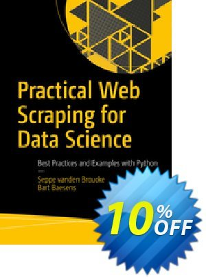 Practical Web Scraping for Data Science (Vanden Broucke) Coupon discount Practical Web Scraping for Data Science (Vanden Broucke) Deal. Promotion: Practical Web Scraping for Data Science (Vanden Broucke) Exclusive Easter Sale offer for iVoicesoft