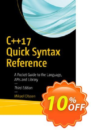 C++17 Quick Syntax Reference (Olsson) discount coupon C++17 Quick Syntax Reference (Olsson) Deal - C++17 Quick Syntax Reference (Olsson) Exclusive Easter Sale offer for iVoicesoft