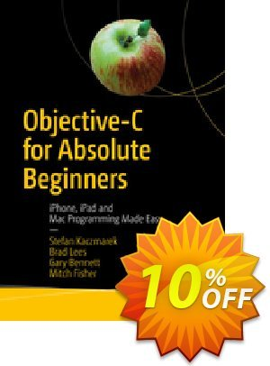 Objective-C for Absolute Beginners (Kaczmarek) discount coupon Objective-C for Absolute Beginners (Kaczmarek) Deal - Objective-C for Absolute Beginners (Kaczmarek) Exclusive Easter Sale offer for iVoicesoft