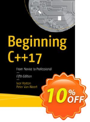 Beginning C++17 (Horton) Coupon discount Beginning C++17 (Horton) Deal. Promotion: Beginning C++17 (Horton) Exclusive Easter Sale offer for iVoicesoft