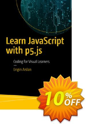 Learn JavaScript with p5.js (Arslan) discount coupon Learn JavaScript with p5.js (Arslan) Deal - Learn JavaScript with p5.js (Arslan) Exclusive Easter Sale offer for iVoicesoft