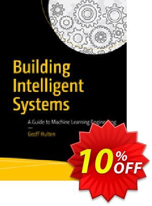 Building Intelligent Systems (Hulten) discount coupon Building Intelligent Systems (Hulten) Deal - Building Intelligent Systems (Hulten) Exclusive Easter Sale offer for iVoicesoft