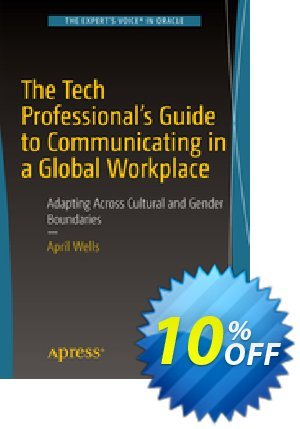 The Tech Professional's Guide to Communicating in a Global Workplace (Wells) discount coupon The Tech Professional's Guide to Communicating in a Global Workplace (Wells) Deal - The Tech Professional's Guide to Communicating in a Global Workplace (Wells) Exclusive Easter Sale offer for iVoicesoft