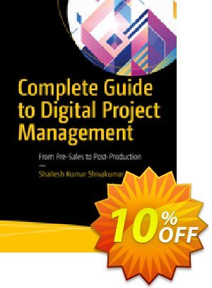 Complete Guide to Digital Project Management (Shivakumar) discount coupon Complete Guide to Digital Project Management (Shivakumar) Deal - Complete Guide to Digital Project Management (Shivakumar) Exclusive Easter Sale offer for iVoicesoft