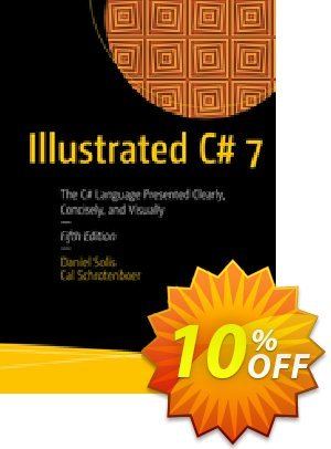 Illustrated C# 7 (Solis) discount coupon Illustrated C# 7 (Solis) Deal - Illustrated C# 7 (Solis) Exclusive Easter Sale offer for iVoicesoft