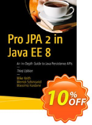 Pro JPA 2 in Java EE 8 (Keith) discount coupon Pro JPA 2 in Java EE 8 (Keith) Deal - Pro JPA 2 in Java EE 8 (Keith) Exclusive Easter Sale offer for iVoicesoft