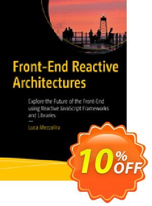 Front-End Reactive Architectures (Mezzalira) discount coupon Front-End Reactive Architectures (Mezzalira) Deal - Front-End Reactive Architectures (Mezzalira) Exclusive Easter Sale offer for iVoicesoft
