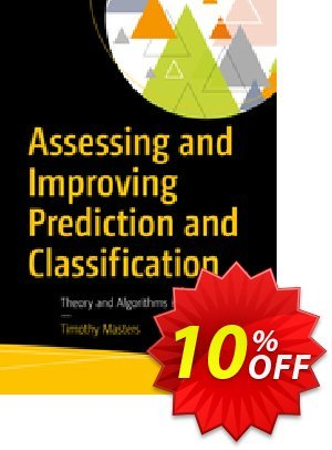 Assessing and Improving Prediction and Classification (Masters) discount coupon Assessing and Improving Prediction and Classification (Masters) Deal - Assessing and Improving Prediction and Classification (Masters) Exclusive Easter Sale offer for iVoicesoft