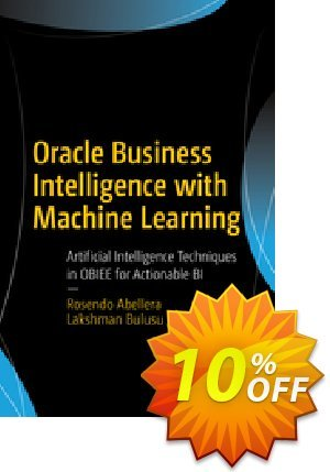 Oracle Business Intelligence with Machine Learning (Abellera) discount coupon Oracle Business Intelligence with Machine Learning (Abellera) Deal - Oracle Business Intelligence with Machine Learning (Abellera) Exclusive Easter Sale offer for iVoicesoft