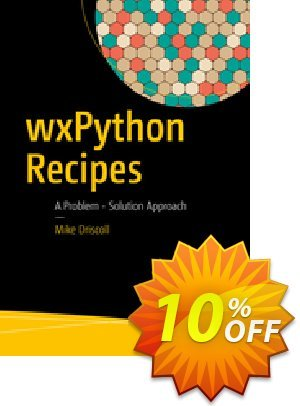 wxPython Recipes (Driscoll) discount coupon wxPython Recipes (Driscoll) Deal - wxPython Recipes (Driscoll) Exclusive Easter Sale offer for iVoicesoft