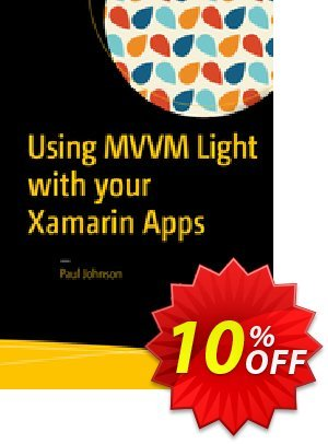 Using MVVM Light with your Xamarin Apps (Johnson) discount coupon Using MVVM Light with your Xamarin Apps (Johnson) Deal - Using MVVM Light with your Xamarin Apps (Johnson) Exclusive Easter Sale offer for iVoicesoft