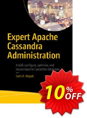 Expert Apache Cassandra Administration (Alapati) 프로모션 코드 Expert Apache Cassandra Administration (Alapati) Deal 프로모션: Expert Apache Cassandra Administration (Alapati) Exclusive Easter Sale offer for iVoicesoft