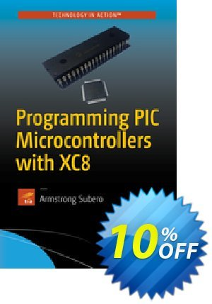 Programming PIC Microcontrollers with XC8 (Subero) discount coupon Programming PIC Microcontrollers with XC8 (Subero) Deal - Programming PIC Microcontrollers with XC8 (Subero) Exclusive Easter Sale offer for iVoicesoft