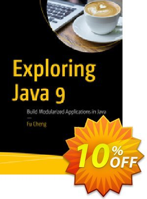 Exploring Java 9 (Cheng) discount coupon Exploring Java 9 (Cheng) Deal - Exploring Java 9 (Cheng) Exclusive Easter Sale offer for iVoicesoft