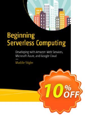 Beginning Serverless Computing (Stigler) Coupon discount Beginning Serverless Computing (Stigler) Deal. Promotion: Beginning Serverless Computing (Stigler) Exclusive Easter Sale offer for iVoicesoft