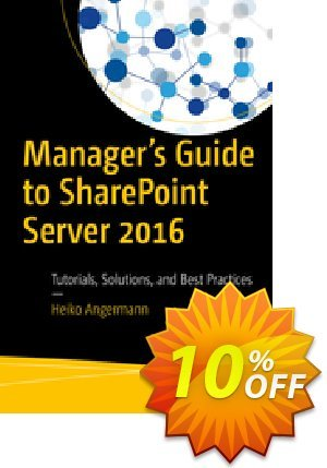 Manager's Guide to SharePoint Server 2016 (Angermann) 프로모션 코드 Manager's Guide to SharePoint Server 2016 (Angermann) Deal 프로모션: Manager's Guide to SharePoint Server 2016 (Angermann) Exclusive Easter Sale offer for iVoicesoft