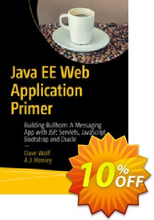 Java EE Web Application Primer (Wolf) Coupon discount Java EE Web Application Primer (Wolf) Deal. Promotion: Java EE Web Application Primer (Wolf) Exclusive Easter Sale offer for iVoicesoft