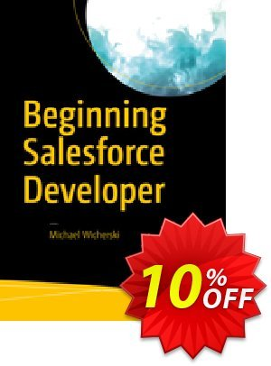 Beginning Salesforce Developer (Wicherski) discount coupon Beginning Salesforce Developer (Wicherski) Deal - Beginning Salesforce Developer (Wicherski) Exclusive Easter Sale offer for iVoicesoft