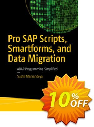 Pro SAP Scripts, Smartforms, and Data Migration (Markandeya) 프로모션 코드 Pro SAP Scripts, Smartforms, and Data Migration (Markandeya) Deal 프로모션: Pro SAP Scripts, Smartforms, and Data Migration (Markandeya) Exclusive Easter Sale offer for iVoicesoft