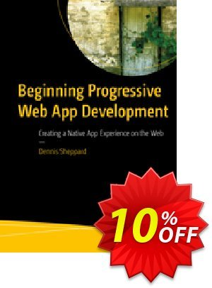 Beginning Progressive Web App Development (Sheppard) Coupon discount Beginning Progressive Web App Development (Sheppard) Deal. Promotion: Beginning Progressive Web App Development (Sheppard) Exclusive Easter Sale offer for iVoicesoft