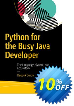 Python for the Busy Java Developer (Sarda) discount coupon Python for the Busy Java Developer (Sarda) Deal - Python for the Busy Java Developer (Sarda) Exclusive Easter Sale offer for iVoicesoft