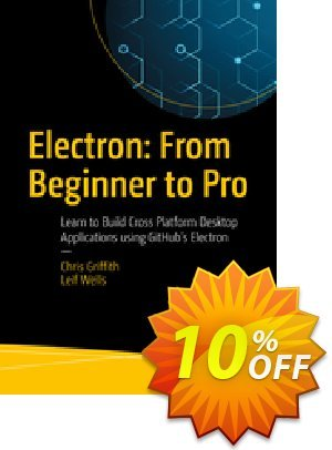 Electron: From Beginner to Pro (Griffith) discount coupon Electron: From Beginner to Pro (Griffith) Deal - Electron: From Beginner to Pro (Griffith) Exclusive Easter Sale offer for iVoicesoft