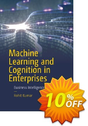 Machine Learning and Cognition in Enterprises (Kumar) discount coupon Machine Learning and Cognition in Enterprises (Kumar) Deal - Machine Learning and Cognition in Enterprises (Kumar) Exclusive Easter Sale offer for iVoicesoft