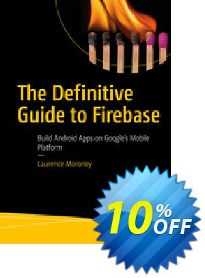 The Definitive Guide to Firebase (Moroney) Coupon discount The Definitive Guide to Firebase (Moroney) Deal. Promotion: The Definitive Guide to Firebase (Moroney) Exclusive Easter Sale offer for iVoicesoft