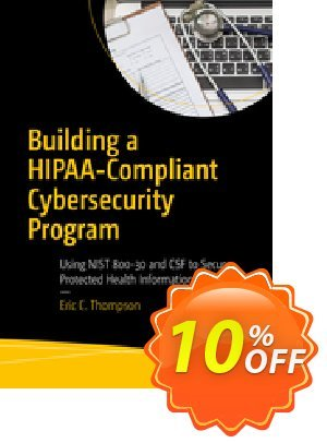 Building a HIPAA-Compliant Cybersecurity Program (Thompson) 프로모션 코드 Building a HIPAA-Compliant Cybersecurity Program (Thompson) Deal 프로모션: Building a HIPAA-Compliant Cybersecurity Program (Thompson) Exclusive Easter Sale offer for iVoicesoft