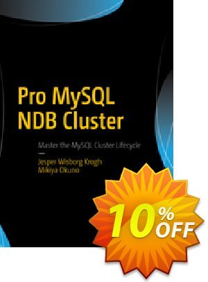 Pro MySQL NDB Cluster (Krogh) discount coupon Pro MySQL NDB Cluster (Krogh) Deal - Pro MySQL NDB Cluster (Krogh) Exclusive Easter Sale offer for iVoicesoft