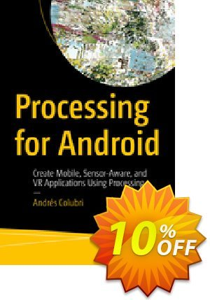 Processing for Android (Colubri) discount coupon Processing for Android (Colubri) Deal - Processing for Android (Colubri) Exclusive Easter Sale offer for iVoicesoft