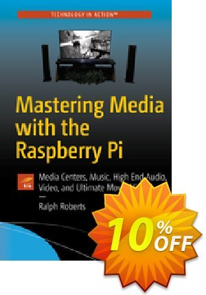 Mastering Media with the Raspberry Pi (Roberts) discount coupon Mastering Media with the Raspberry Pi (Roberts) Deal - Mastering Media with the Raspberry Pi (Roberts) Exclusive Easter Sale offer for iVoicesoft