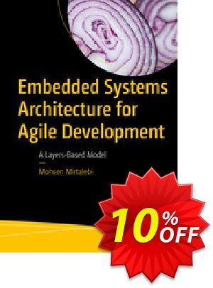Embedded Systems Architecture for Agile Development (Mirtalebi) discount coupon Embedded Systems Architecture for Agile Development (Mirtalebi) Deal - Embedded Systems Architecture for Agile Development (Mirtalebi) Exclusive Easter Sale offer for iVoicesoft