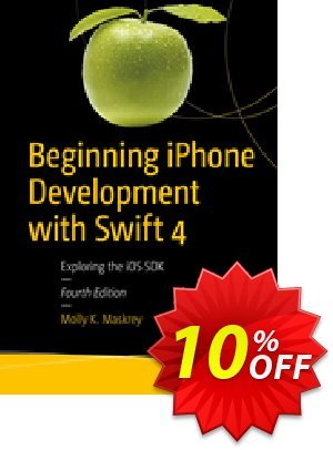 Beginning iPhone Development with Swift 4 (Maskrey) discount coupon Beginning iPhone Development with Swift 4 (Maskrey) Deal - Beginning iPhone Development with Swift 4 (Maskrey) Exclusive Easter Sale offer for iVoicesoft