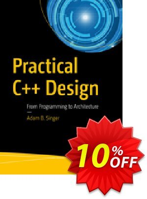 Practical C++ Design (Singer) discount coupon Practical C++ Design (Singer) Deal - Practical C++ Design (Singer) Exclusive Easter Sale offer for iVoicesoft
