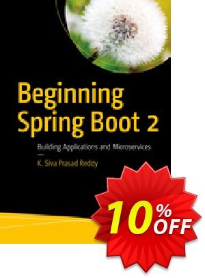 Beginning Spring Boot 2 (Prasad Reddy) discount coupon Beginning Spring Boot 2 (Prasad Reddy) Deal - Beginning Spring Boot 2 (Prasad Reddy) Exclusive Easter Sale offer for iVoicesoft