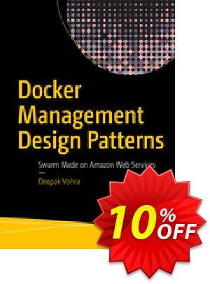 Docker Management Design Patterns (Vohra) discount coupon Docker Management Design Patterns (Vohra) Deal - Docker Management Design Patterns (Vohra) Exclusive Easter Sale offer for iVoicesoft