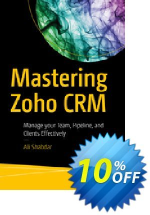 Mastering Zoho CRM (Shabdar) 優惠券,折扣碼 Mastering Zoho CRM (Shabdar) Deal,促銷代碼: Mastering Zoho CRM (Shabdar) Exclusive Easter Sale offer for iVoicesoft