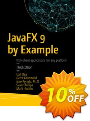 JavaFX 9 by Example (Dea) discount coupon JavaFX 9 by Example (Dea) Deal - JavaFX 9 by Example (Dea) Exclusive Easter Sale offer for iVoicesoft