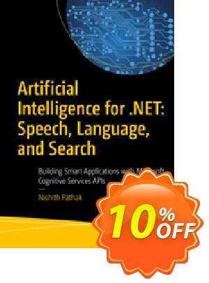 Artificial Intelligence for .NET: Speech, Language, and Search (Pathak) discount coupon Artificial Intelligence for .NET: Speech, Language, and Search (Pathak) Deal - Artificial Intelligence for .NET: Speech, Language, and Search (Pathak) Exclusive Easter Sale offer for iVoicesoft