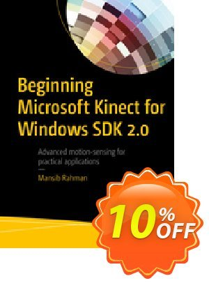 Beginning Microsoft Kinect for Windows SDK 2.0 (Rahman) discount coupon Beginning Microsoft Kinect for Windows SDK 2.0 (Rahman) Deal - Beginning Microsoft Kinect for Windows SDK 2.0 (Rahman) Exclusive Easter Sale offer for iVoicesoft